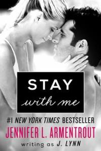 "Book review - ""Stay with Me"" by J. Lynn - beautiful story of acceptance and forgiving the mistakes of the past"