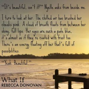 "New quote from ""What If"" by Rebecca Donovan released"