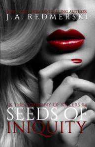 "Book review – ""Seeds of Iniquity"" by JA Redmerski – psychological thriller that shocks you until the end"