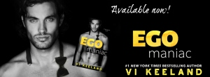 egomaniac-available-now