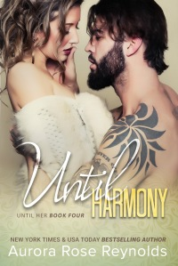 'Until Harmony' by Aurora Rose Reynolds has Harlan doing what he can to protect Harmony
